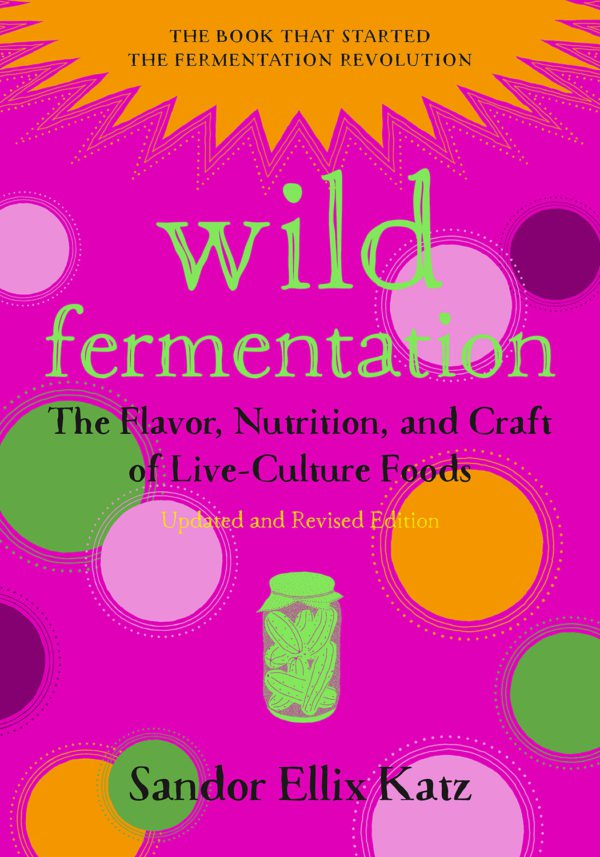 Image result for wild fermentation book