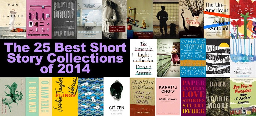 Electric Literature's 25 Best Story Collections of 2014 - Electric Literature