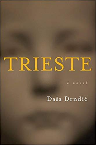 Trieste by Daša Drndić