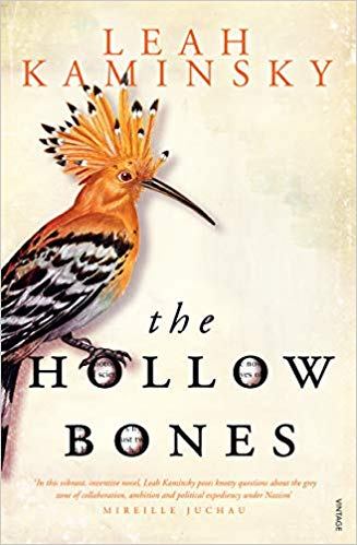 The Hollow Bones by Leah Kaminsky