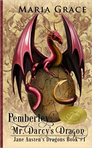 Pemberley: Mr. Darcy's Dragon, by Maria Grace