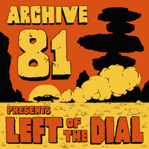Logo for new Archive 81 miniseries, Left of the Dial