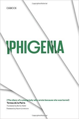Iphigenia by Teresa de la Parra