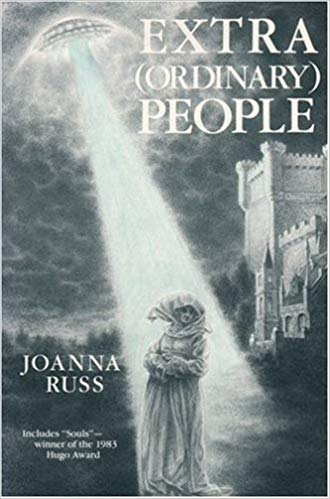 Joanna Russ, Extra (Ordinary) People