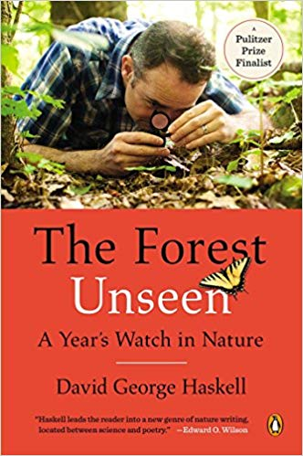 The Forest Unseen by David Haskell