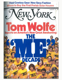"Cover of New York Magazine, August 23, 1976. Cover line reads: ""Tom Wolfe Reports on America's New Great Awakening: The 'Me' Decade."" Image is of about two dozen young white people smiling or yelling, all wearing yellow shirts that say ""ME."""