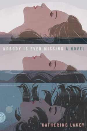 Image result for nobody is ever missing a novel