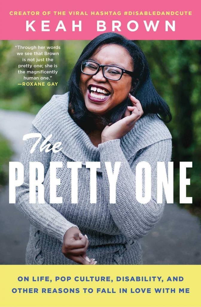 Keah Brown - The Pretty One