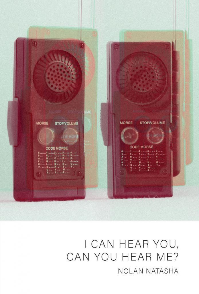I Can Hear You, Can You Hear Me? by Nolan Natasha
