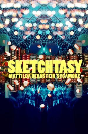 Image result for sketchtasy by mattilda bernstein sycamore