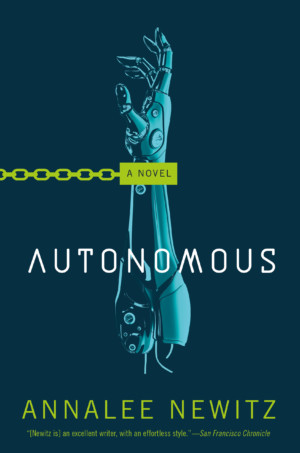Image result for autonomous by annalee newitz