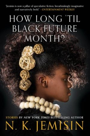 Image result for nk jemisin black future month