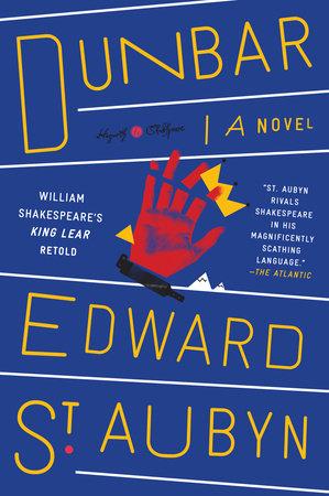 Dunbar by Edward St. Aubyn