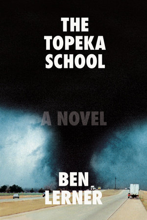 Image result for topeka school ben lerner