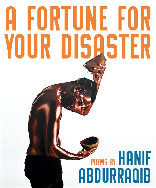 Image result for hanif abdurraqib a fortune for your disaster