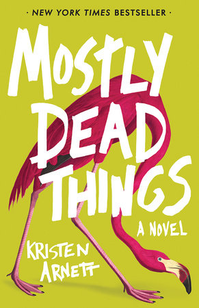 Image result for mostly dead things kristen arnett