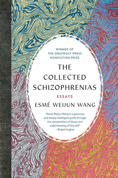 Image result for collected schizophrenias by esmé weijun wang