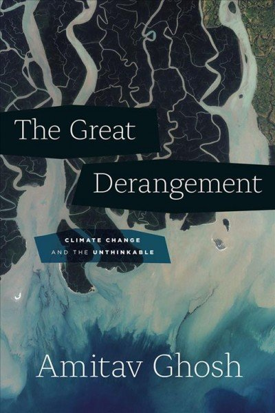 Image result for amitav ghosh the great derangement