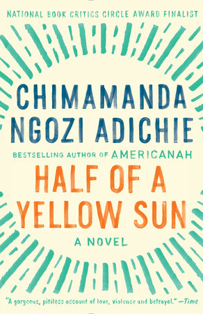 Image result for HALF OF A YELLOW SUN Chimamanda Ngozi Adichie