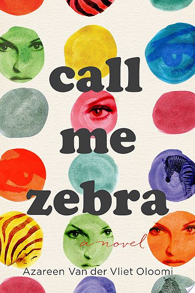 Image result for call me zebra by azareen van der vliet oloomi