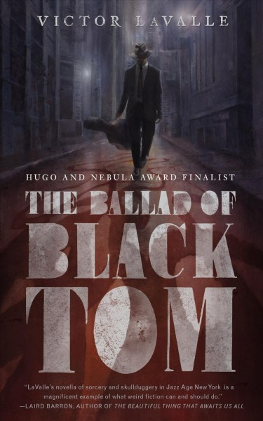 Image result for victor lavalle the ballad of black tom