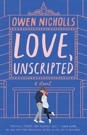 Love, Unscripted by Owen Nicholls
