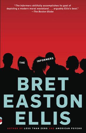 Os informadores de Bret Easton Ellis