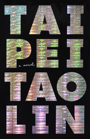 Taipei por Tao Lin