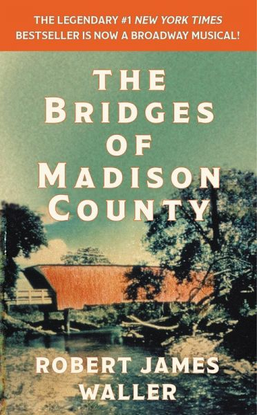 The Bridges of Madison County (eBook, ePUB) von Robert James ...