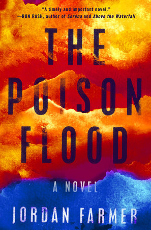 The Poison Flood by Jordan Farmer
