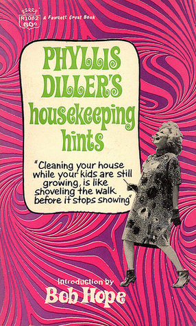 Phyllis Diller's Housekeeping Hints by Phyllis Diller