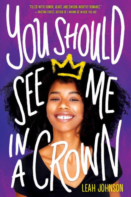 You Should See Me in a Crown by Leah Johnson, Hardcover | Barnes ...