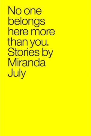 No One Belongs Here More Than You af Miranda July som e-bog