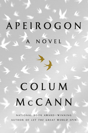 Apeirogon: A Novel by Colum McCann