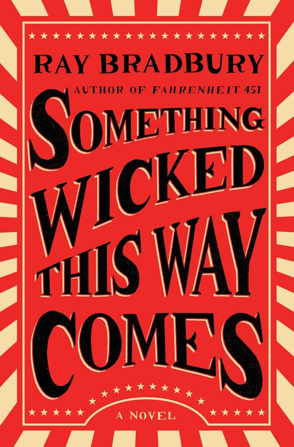 Something Wicked This Way Comes | Book by Ray Bradbury | Official ...