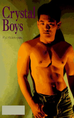 Crystal Boys by Pai Hsien-yung (2 star ratings)