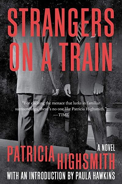 Amazon.com: Strangers on a Train (9780393321982): Highsmith, Patricia: Books