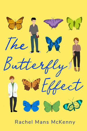 The Butterfly Effect by Rachel Mans McKenny