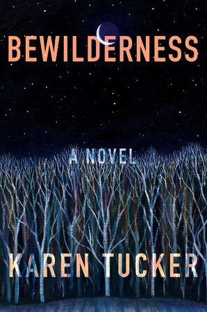Bewilderness by Karen Tucker