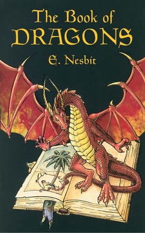 The Book of Dragons by E. Nesbit