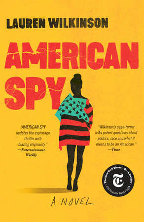 American Spy by Lauren Wilkinson