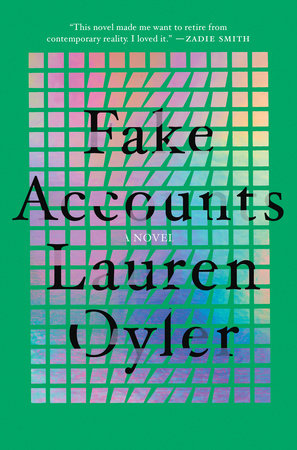 Fake Accounts by Lauren Oyler