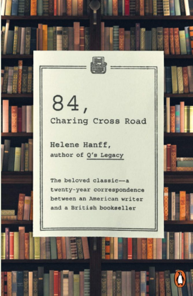 84,Charing Cross Road by Helene Hanff