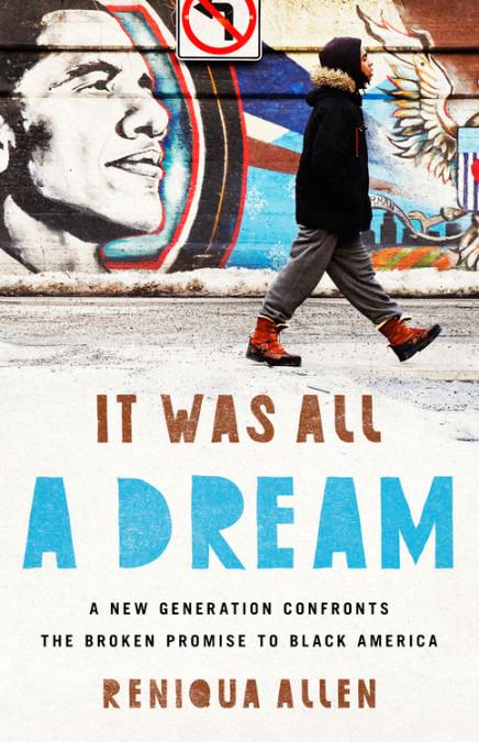 It Was All a Dream by Reniqua Allen | Bold Type Books
