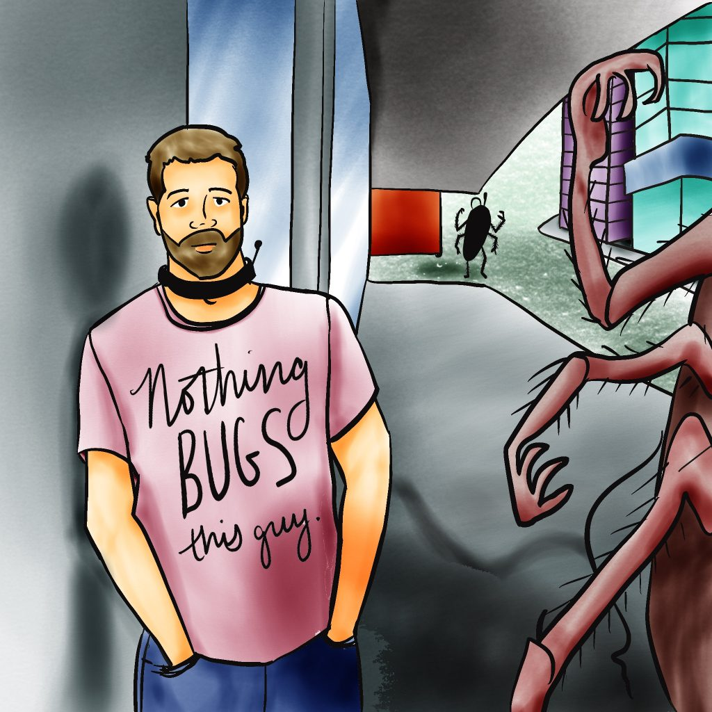 "Man with light skin and brown hair and beard wearing a tracking collar and a shirt that says ""Nothing BUGS this guy."" A human-height cockroach-like creature is visible to the right, and another in the distance behind him."