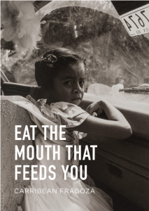 cover of eat the mouth that feeds you