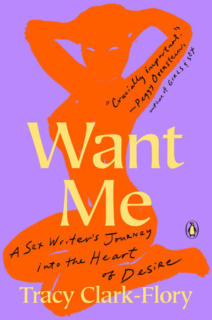 Want Me by Tracy Clark-Flory