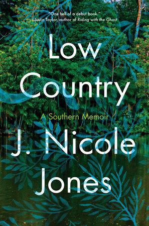 Low Country by J. Nicole Jones
