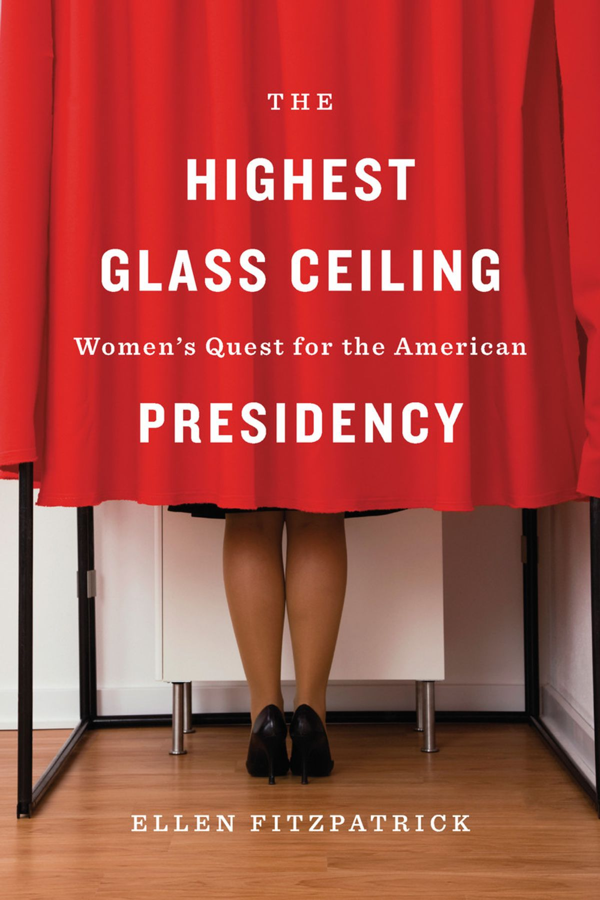The Highest Glass Ceiling eBook by Ellen Fitzpatrick - 9780674496071 |  Rakuten Kobo India