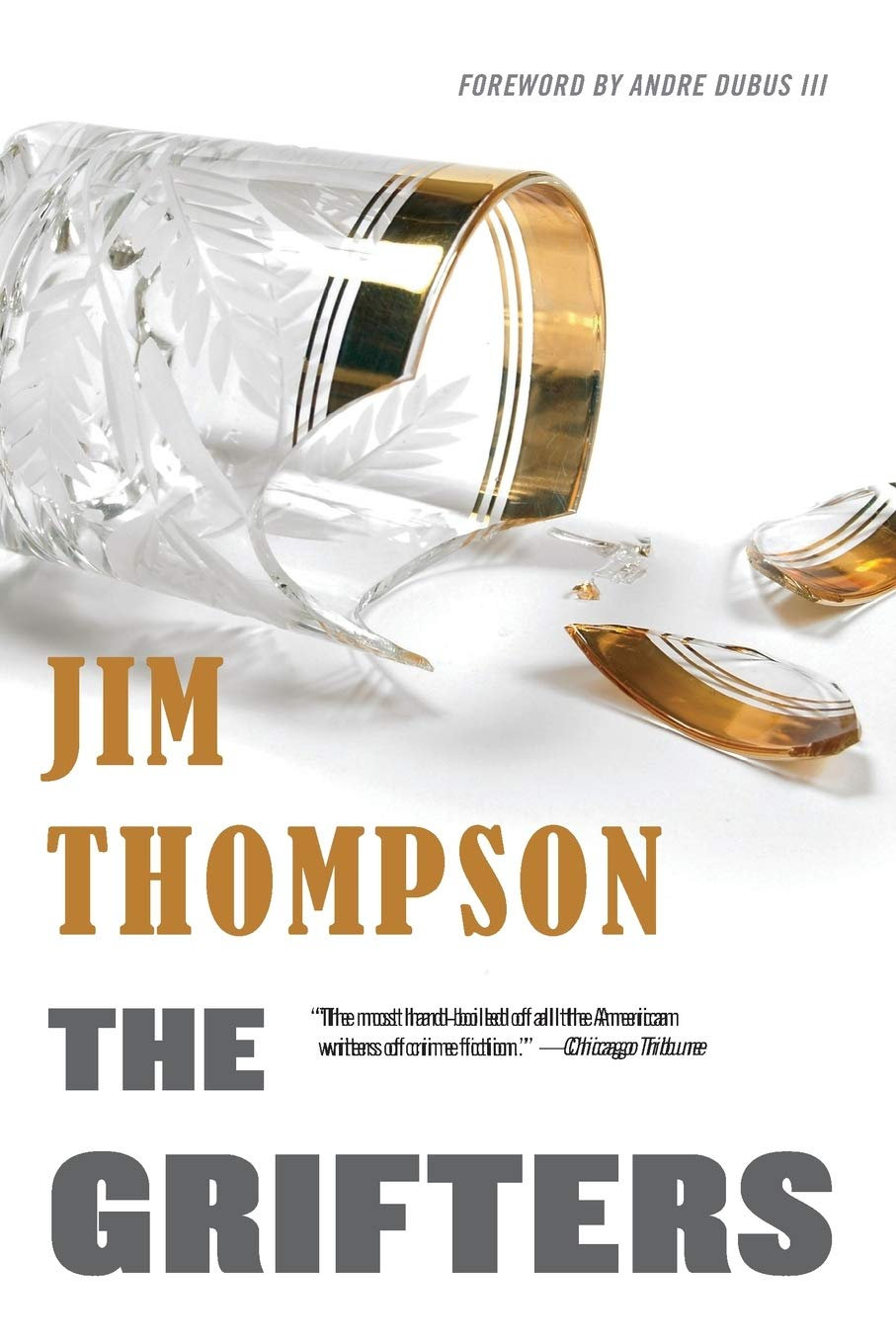 The Grifters (Mulholland Classic): Thompson, Jim, Dubus III, Andre:  9780316404051: Amazon.com: Books